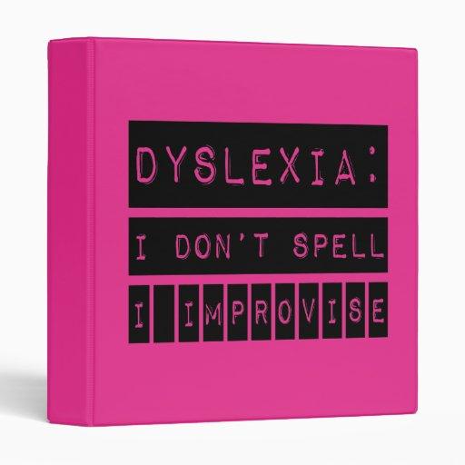 Dislexia: No deletreo - improviso - al disléxico