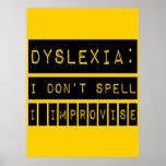Dislexia: No deletreo - improviso - al disléxico Poster