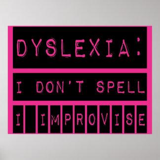 Dislexia No deletreo - improviso - al disléxico Poster