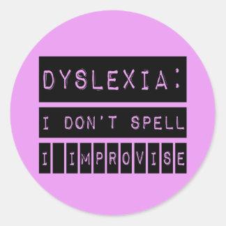 Dislexia: No deletreo - improviso - al disléxico Pegatina Redonda