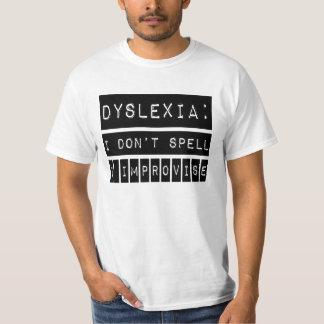 Dislexia: No deletreo - improviso - al disléxico Playera