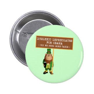 Disléxico Obama anti de la parodia Pin Redondo 5 Cm