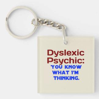 Disléxico psíquico llavero cuadrado acrílico a una cara