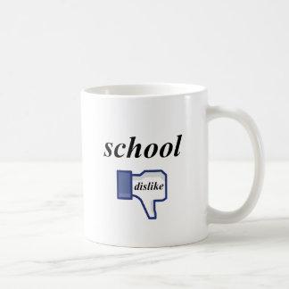 DISLIKE SCHOOL COFFEE MUG