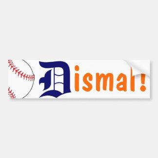 Dismal! - Detroit Baseball Car Bumper Sticker