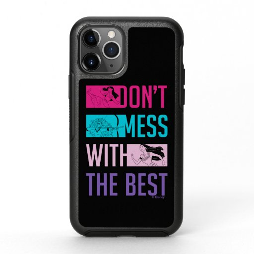 """Disney Princess """"Don't Mess With The Best"""" OtterBox Symmetry iPhone 11 Pro Case"""
