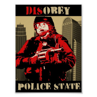 disobey the police state posters