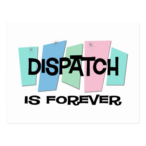 Dispatch Is Forever Postcard