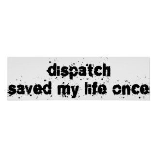Dispatch Saved My Life Once Posters