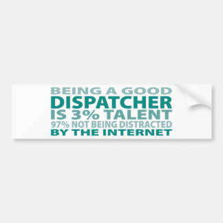 Dispatcher 3% Talent Bumper Sticker