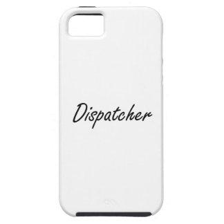 Dispatcher Artistic Job Design iPhone 5 Cover