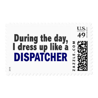 Dispatcher During The Day Stamp