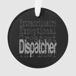 Dispatcher Extraordinaire Ornament