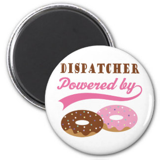 Dispatcher Funny Gift Refrigerator Magnet