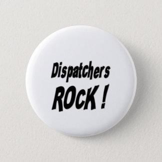 Dispatchers Rock! Button