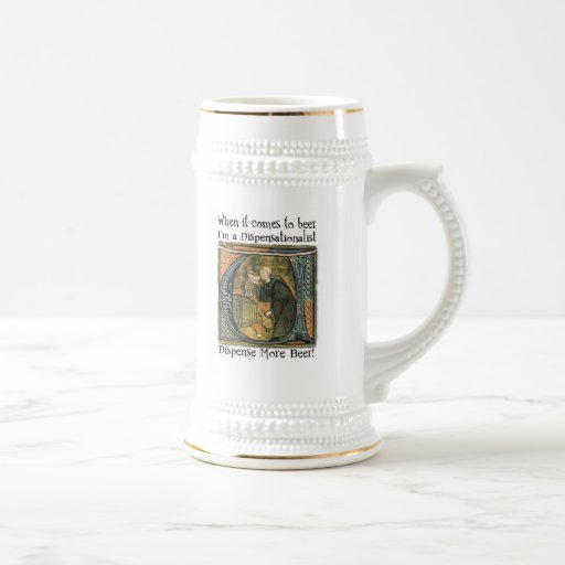 Dispensationalist Beer Mug