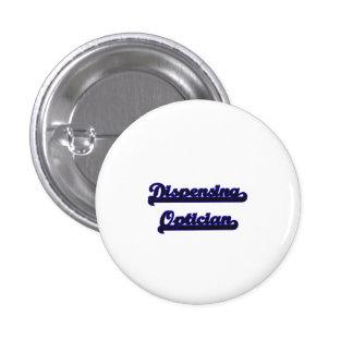 Dispensing Optician Classic Job Design 1 Inch Round Button