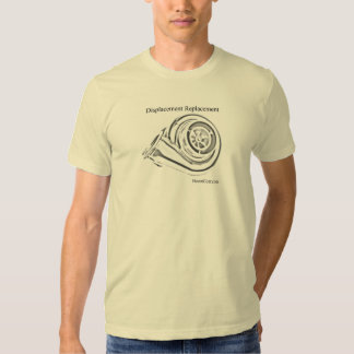 Displacement Replacement - Turbo Shirt