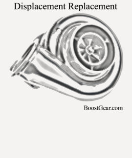 Displacement Replacement Turbo Shirt - BoostGear