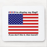 Display the Flag with pride. Mouse Pads
