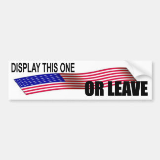 DISPLAY THIS ONE OR LEAVE-5 CAR BUMPER STICKER