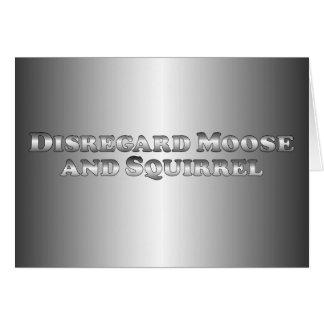 Disregard Moose and Squirrel - Basic Card