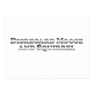 Disregard Moose and Squirrel - Basic Postcard