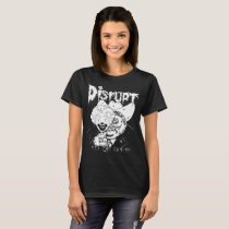 Disrupt Rid The Cancer Ent Phobia Dystopia Assuck T-Shirt