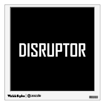 Disruptor Technology Business Wall Decal