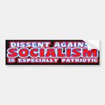 Dissent (against Socialism) Bumper Sticker