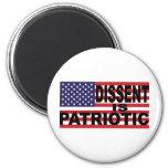 Dissent is Patriotic 2 Inch Round Magnet