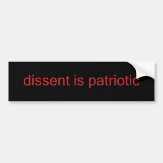 dissent is patriotic bumper sticker