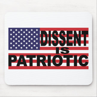 Dissent is Patriotic Mouse Pad