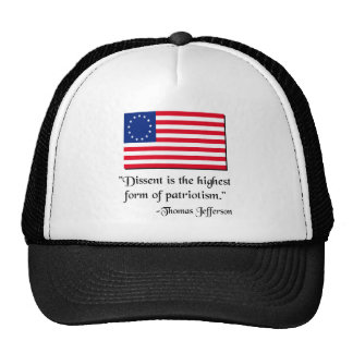 Dissent is the hightest form of patriotism trucker hat