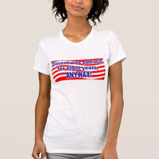 Dissent was Patriotic - Ladies T-Shirt