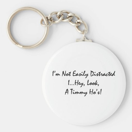 distracted by tims basic round button keychain