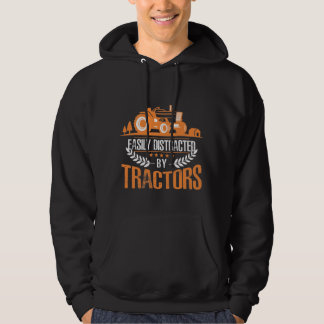 Distracted by Tractor Farmer Funny Farming Hoodie