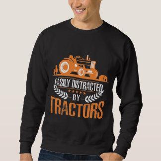 Distracted by Tractor Farmer Funny Farming Sweatshirt