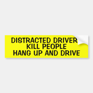 DISTRACTED DRIVERS KILL PEOPLE CAR BUMPER STICKER