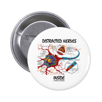 Distracted Nerves Inside (Synapse) Pinback Button