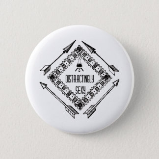 Distractingly Sexy Pinback Button