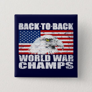 Distressed Back To Back World War Champs Button