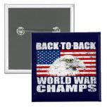 Distressed Back To Back World War Champs Pinback Button