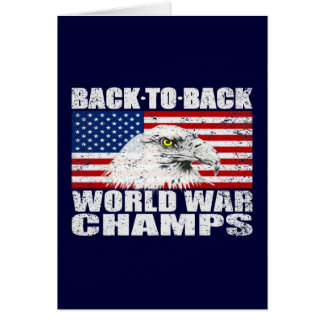 Distressed Back To Back World War Champs Card