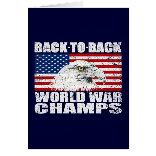 Distressed Back To Back World War Champs Greeting Card