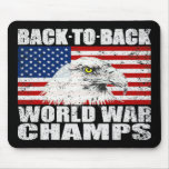 Distressed Back To Back World War Champs Mousepad