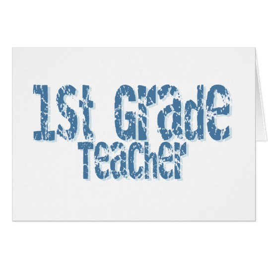Distressed Blue Text 1st Grade Teacher Card