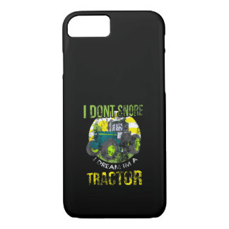 Distressed I Don't Snore I Dream I'm a Tractor iPhone 8/7 Case