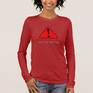 Distressed Warning Symbol (Add your text) 2 Long Sleeve T-Shirt