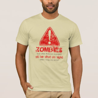 Distressed WARNING! Zombies will be shot 5 (front) T-Shirt
